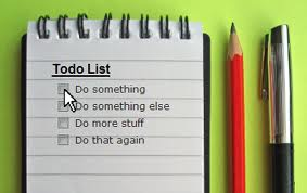 This to-do list is not specific or actionable enough..  Fail.