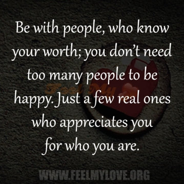 few-who-know-you-truly-care-worth-your-time